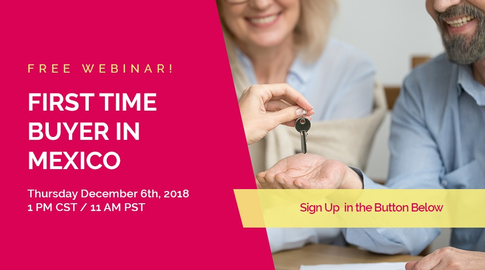 Webinar First-Time Buyers in Mexico