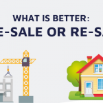 Pre-Sale or Re-Sale: What is Better [Infographic]