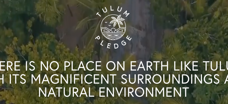 Tulum Pledge – Protecting and Preserving This Caribbean Jewel