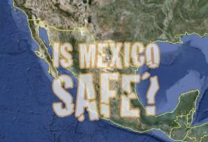 Mexico Safe